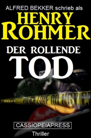 Der rollende Tod: Thriller