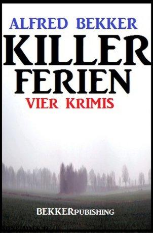 Killer-Ferien: Vier Krimis