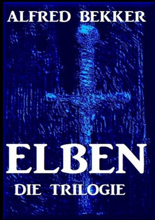 Elben - Die Trilogie