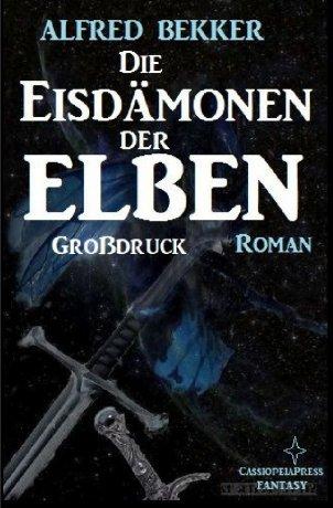 Die Eisdämonen der Elben: Elbenkinder 7