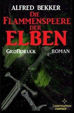 Die Flammenspeere der Elben: Elbenkinder 4