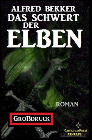 Das Schwert der Elben: Elbenkinder 2