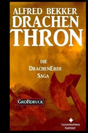Die Drachenerde Saga 3: Drachenthron