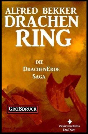 Die Drachenerde Saga 2: Drachenring