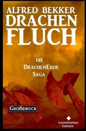 Die Drachenerde Saga 1: Drachenfluch