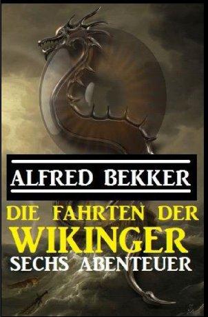 Die Fahrten der Wikinger: Sechs Abenteuer