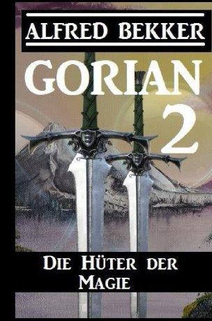 Gorian 2: Die Hüter der Magie