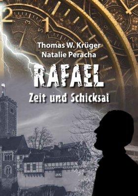 Rafael - Zeit und Schicksal