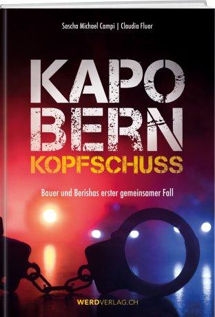 Kapo Bern – Kopfschuss
