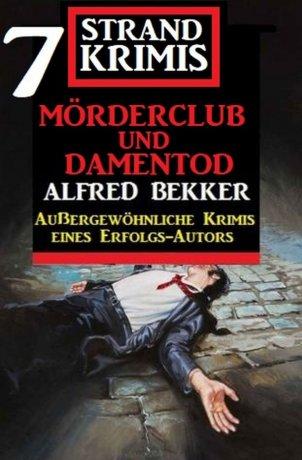 Mörderclub und Damentod: 7 Strand Krimis
