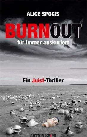 Burnout - für immer auskuriert: Ein Juist-Thriller
