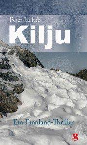 Kilju – Ein Finnland-Thriller