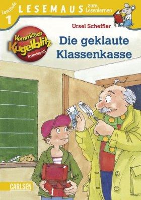 LESEMAUS zum Lesenlernen Stufe 1: Kommissar Kugelblitz: Die geklaute Klassenkasse