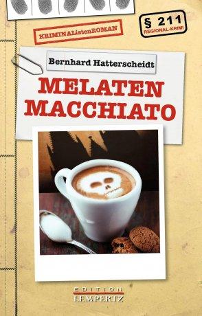 Melaten Macchiato