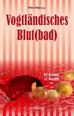 Vogtländisches Blut(bad)