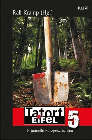 Tatort Eifel 5