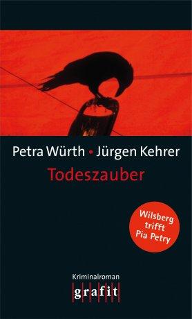 Todeszauber – Wilsberg trifft Pia Petry
