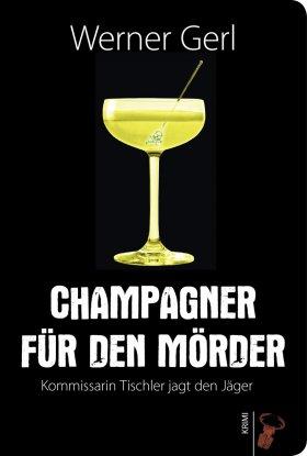Champagner für den Mörder