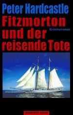 Fitzmorton und der reisende Tote