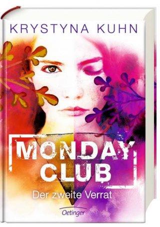 Monday Club. Der zweite Verrat