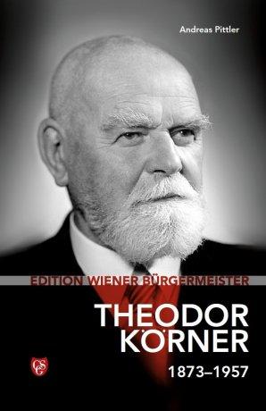 Edition Wiener Bürgermeister - Theodor Körner