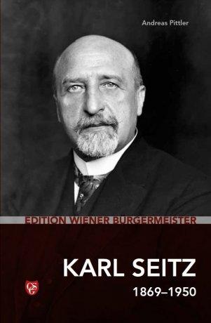 Edition Wiener Bürgermeister - Karl Seitz