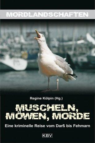 Muscheln, Möwen, Mordel