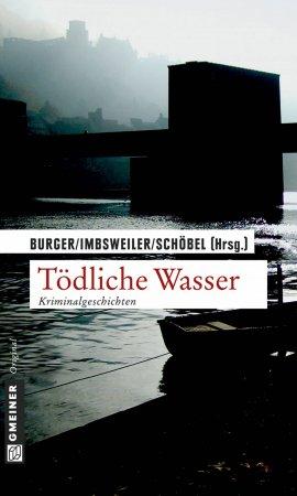 MARCUS IMBSWEILER (HRSG.) Tödliche Wasser