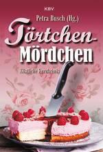 Törtchen-Mördchen (Petra Busch, Hrsg.)