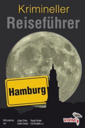 Krimineller Reiseführer Hamburg, Bd. 3 (Dietlind Kreber, Hrsg.)