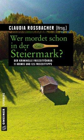 Wer mordet schon in der Steiermark