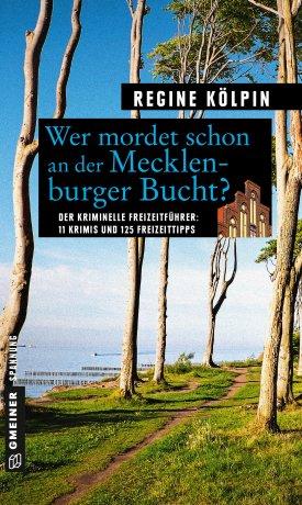Wer mordet schon an der Mecklenburger Bucht?
