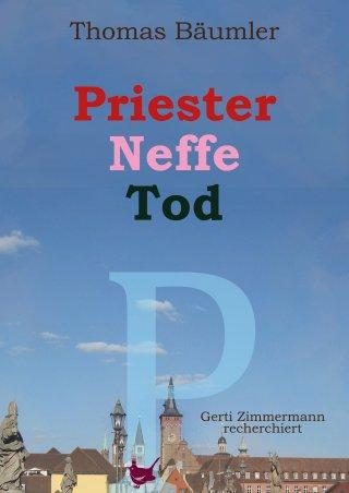 Priester, Neffe, Tod