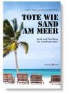 Goest&Patsch: Armer Onkel Lübbo, erschienen in: Tote wie Sand am Meer