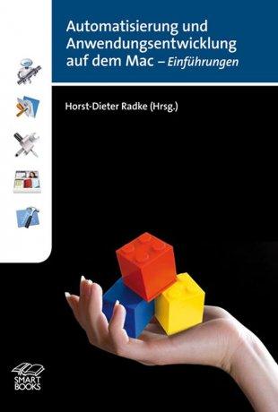 Automatisierung und Anwendungsentwicklung auf dem Mac - Einführungen
