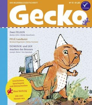 Gecko Kinderzeitschrift - Lesespaß für Klein und Groß / Gecko Kinderzeitschrift Band 35