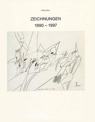 Heinz Mohl: Zeichnungen 1990-97