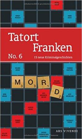 Tatort Franken No. 6