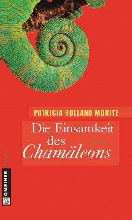 Die Einsamkeit des Chamäleons - Rebekka Schombergs erster Fall