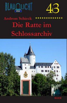 Die Ratte im Schlossarchiv