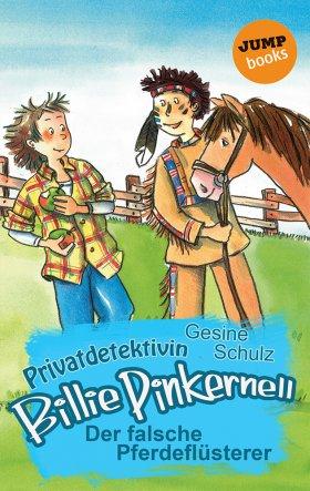 Privatdetektivin Billie Pinkernell - Siebter Fall: Der falsche Pferdeflüsterer