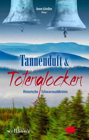 Tannenduft&Totenglocken