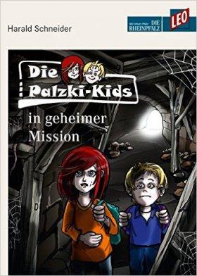 Die Palzki-Kids in geheimer Mission: Teil 2