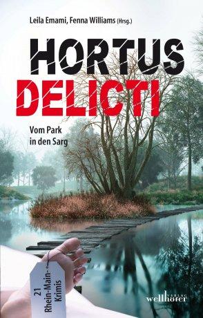 Hortus Delicti – Vom Park in den Sarg