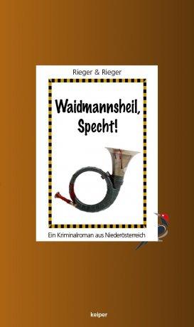 Waidmannsheil, Specht!
