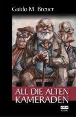 All die alten Kameraden