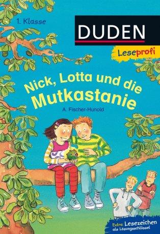 Leseprofi – Nick, Lotta und die Mutkastanie, 1. Klasse