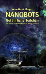 NANOBOTS: Gefährliche Teilchen