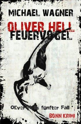 Oliver Hell / Oliver Hell - Feuervogel