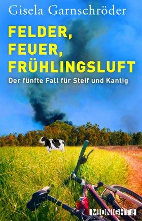 Feuer, Felder, Frühlingsluft